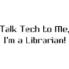 Talk Tech to Me! - Text Only
