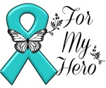 Ovarian Cancer For My Hero Shirts