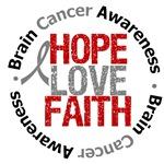 Brain Cancer Hope Love Faith Shirts & Gifts