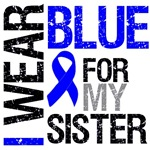 I Wear Blue Colon Cancer (Sister) Shirts & Gifts