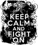 Carcinoid Cancer Keep Calm Fight On Shirts