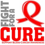 Blood Cancer Fight For A Cure Shirts
