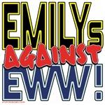 EMILYs Against Eww! [APPAREL]