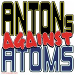 ANTONs Against Atoms [SWAG]