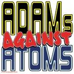 ADAMs Against Atoms [APPAREL]