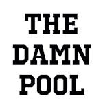 The Damn Pool