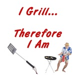 I Grill Therefore I Am...