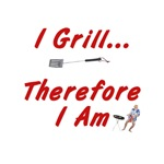 I Grill Therefore I Am