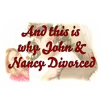 And That's Why John & Nancy Divorced