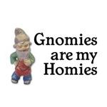 Gnomies are my Homies