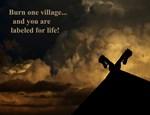 Burn one village