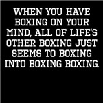 When You Have Boxing On Your Mind
