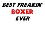 Best Freakin' Boxer Ever