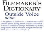 Filmmaker's Dictionary: Outside Voice