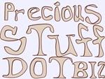 PreciousStuffDotBiz on stuff