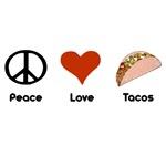 Peace Love Tacos T-Shirts
