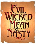 Evil Wicked Mean