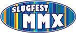 SlugFest MMX