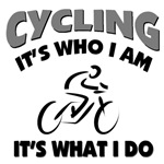 Cycling-It's who I am.