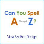 Can You Spell A - Z?