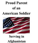 Proud Parent of an American Soldier Serving in Afg