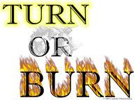Turn or Burn Button