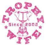 Trophy Wife Since 2002
