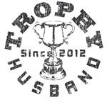 Trophy Husband Since 2012