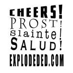 Cheers! Prost! Slainte! Salud!