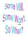 Some Will