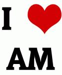 I Love AM