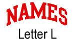 Names (red) Letter L
