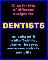 DENTIST T-SHIRTS
