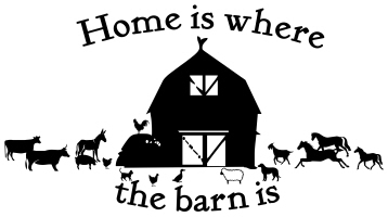 Home is where the barn is!