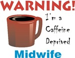 Caffeine Deprived Midwife