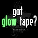 Got Glow Tape