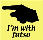 I'm with fatso