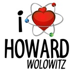 I Love Howard Wolowitz T-shirts and Swag
