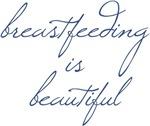 Breastfeeding is Beautiful