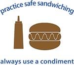 Use a Condiment