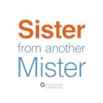 Sister/Mister