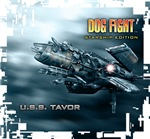 Dog Fight: Starship Edition Tavor