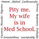 Pity me...Med School