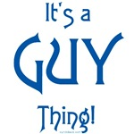 It's a Guy Thing!