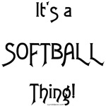 It's a Softball Thing!
