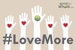 Love More Campaign