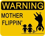 Mother Flippin' Warning Sign