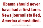 Journalists Lied, America almost died.