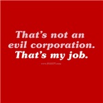 That's Not An Evil Corporation