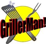 It's GrillerMan!